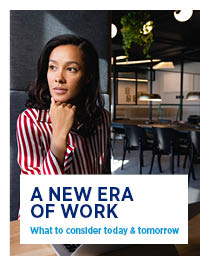 A New ERa of Work Report - What to consider today & tomorrow
